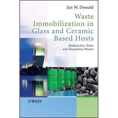 Book Review: Waste Immobilisation in Glass and Ceramic Based Hosts
