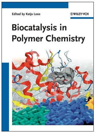 Book Review: Biocatalysis in Polymer Chemistry