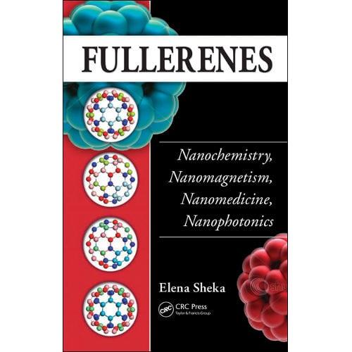 Reviewed: Fullerenes: Nanochemistry, Nanomagnetism, Nanomedicine, Nanophotonics