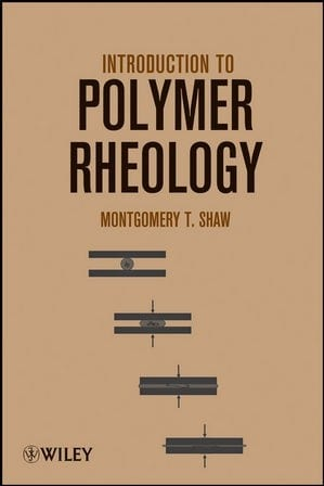 Introduction to Polymer Rheology front cover