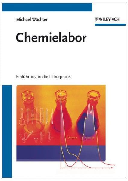 Chemielabor – eine Einführung in die Laborpraxis