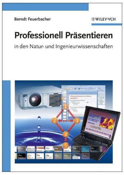 Professionell Präsentieren in den Natur- und Ingenieurwissenschaften