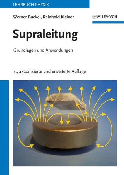 Supraleitung – die neue Auflage des modernen Klassikers