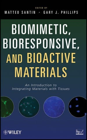 Book Review: Biomimetic, Bioresponsive, and Bioactive Materials