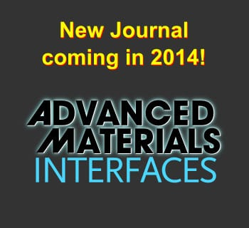 Advanced Materials Interfaces: new journal in 2014, now open for submissions!