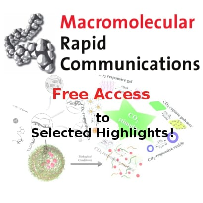 Read Recent Highlights in Macromolecular Rapid Communications for free!