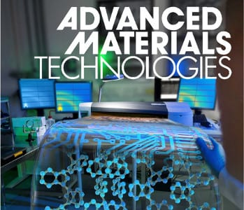 Now open for submissions: Advanced Materials Technologies