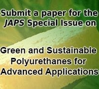 Submit to a JAPS special issue on Green and sustainable polyurethanes for advanced applications