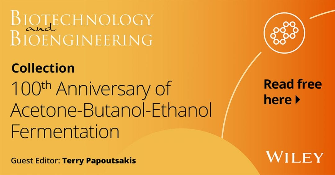 Virtual Issue: 100th Anniversary of Acetone-Butanol-Ethanol Fermentation