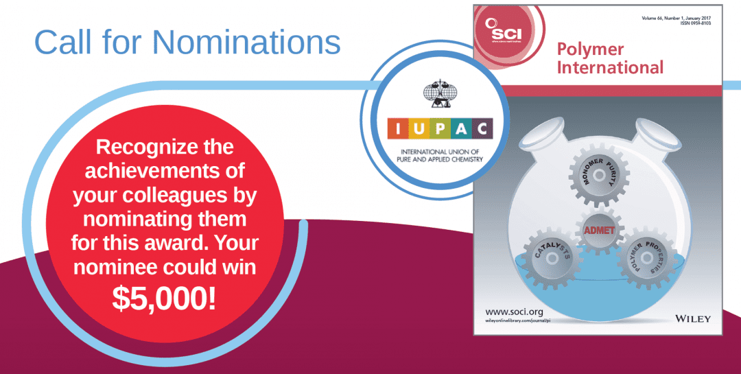 6th Polymer International-IUPAC Award: Call for Nominations