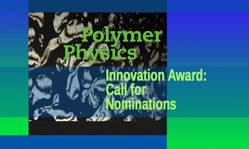 Call for Nominations: Journal of Polymer Science Award