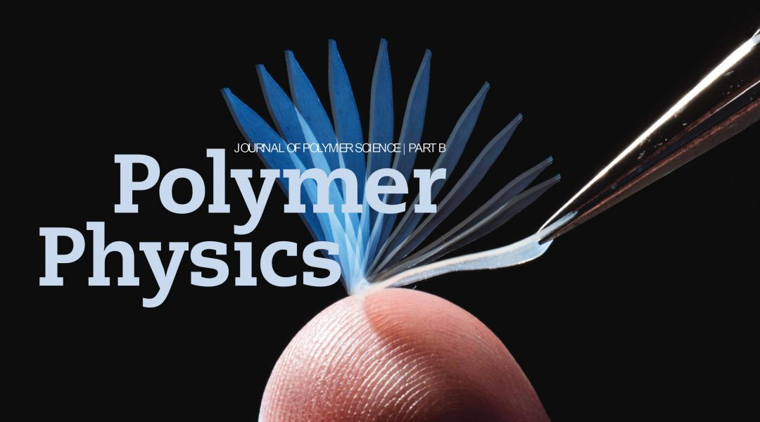 Top Downloaded/Cited Papers in the Journal of Polymer Science Part B: Polymer Physics