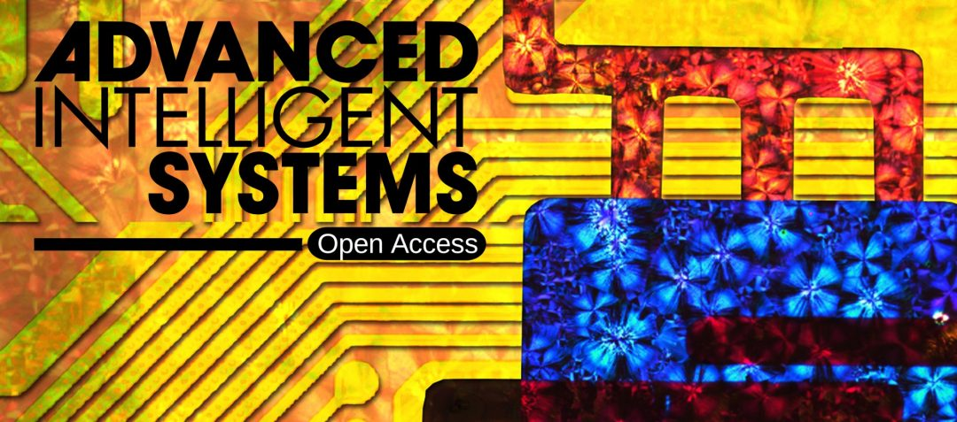 Advanced Intelligent Systems: Now Open for Submission!